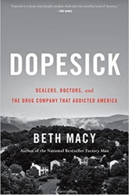 Dopesick (Dealers, Doctors, and the Drug Company That Addicted America)-Beth Macy